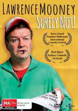 Lawrence Mooney: Surely Not! [DVD]